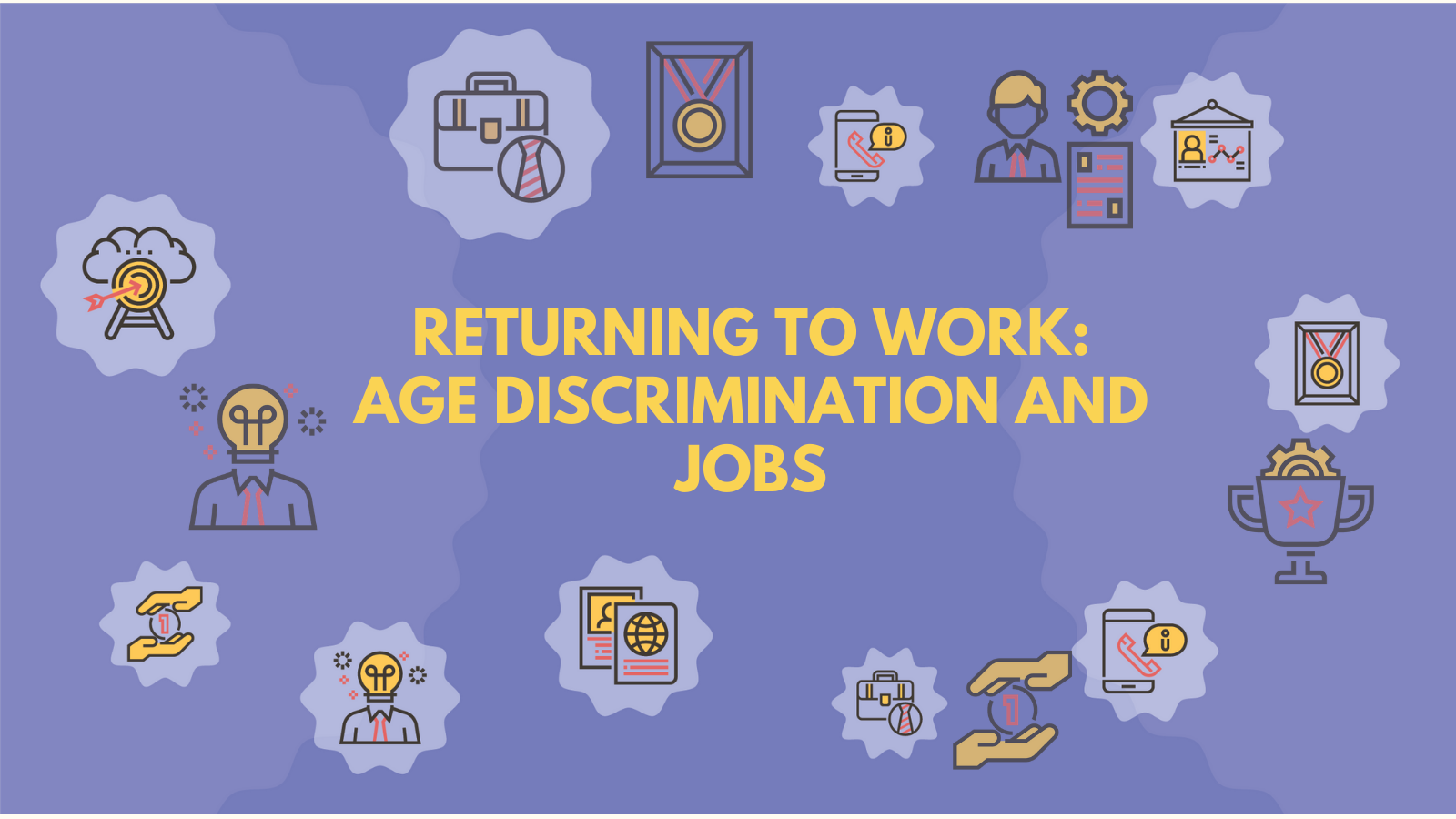 Returning to work: age discrimination and jobs