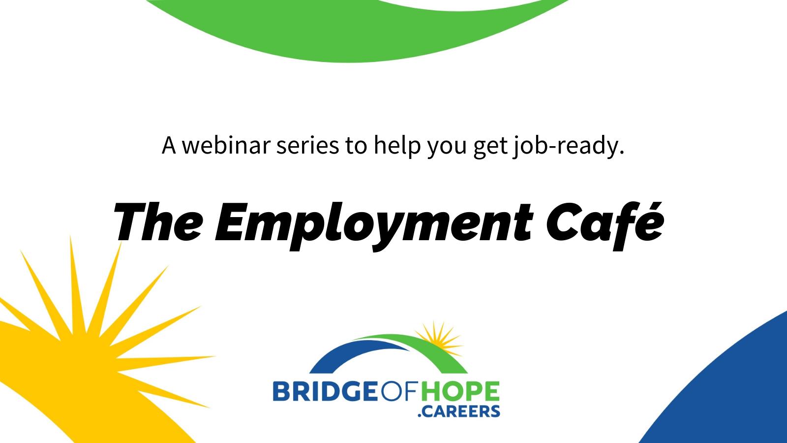 Employment Cafe webinar series